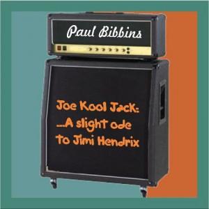 Joe Kool Jack: ...a slight ode to Jimi Hendrix